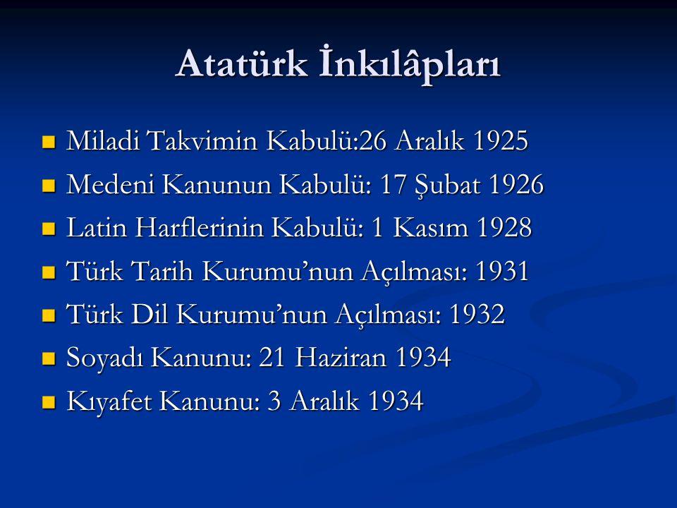 Atatürk İnkılâpları Miladi Takvimin Kabulü:26 Aralık 1925
