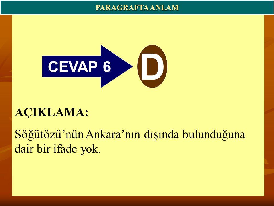 PARAGRAFTA ANLAM CEVAP 6. D.