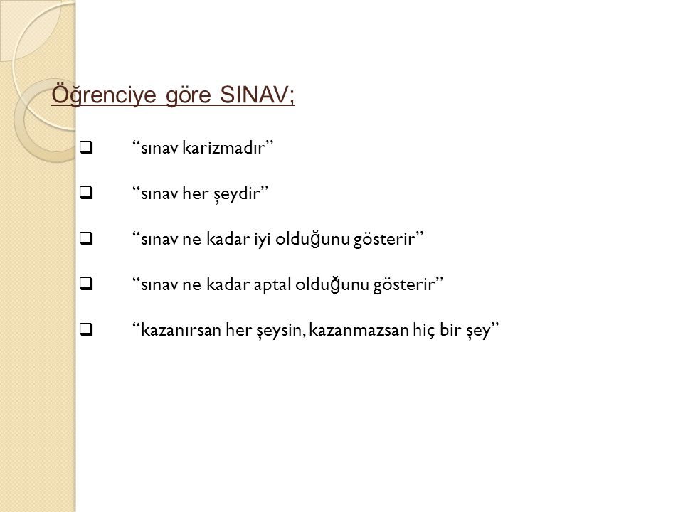 Öğrenciye göre SINAV; sınav karizmadır sınav her şeydir