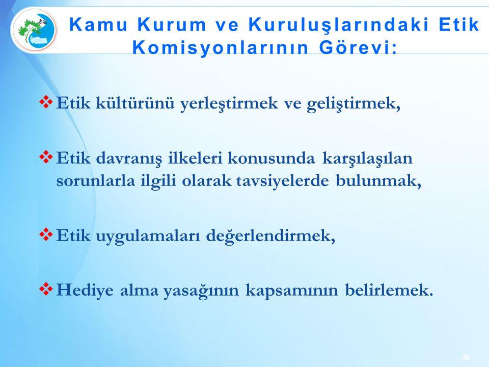 Kamu Kurum ve Kuruluşlarındaki Etik Komisyonlarının Görevi: