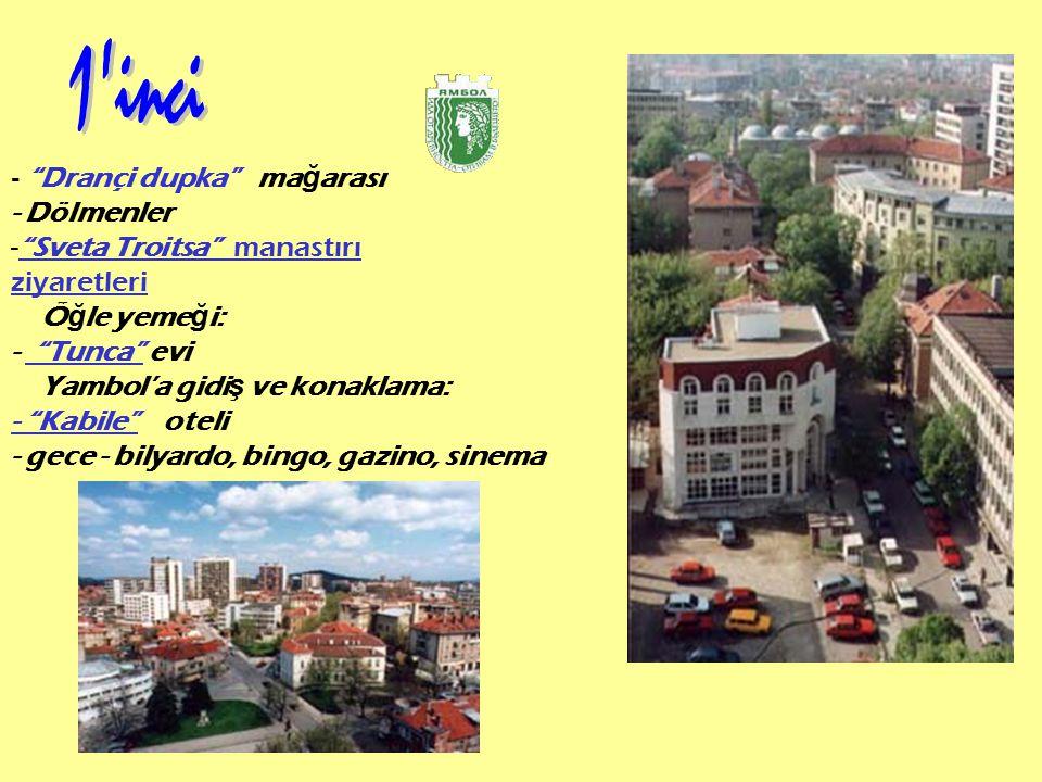 1 inci - Dölmenler Sveta Troitsa manastırı ziyaretleri Öğle yemeği: