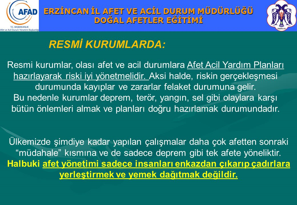 RESMİ KURUMLARDA: