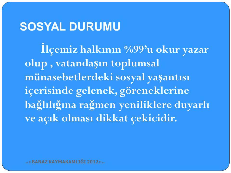 SOSYAL DURUMU