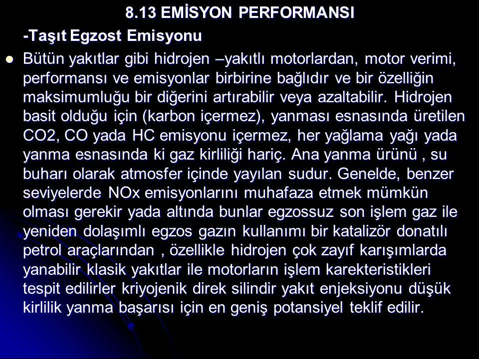8.13 EMİSYON PERFORMANSI -Taşıt Egzost Emisyonu.