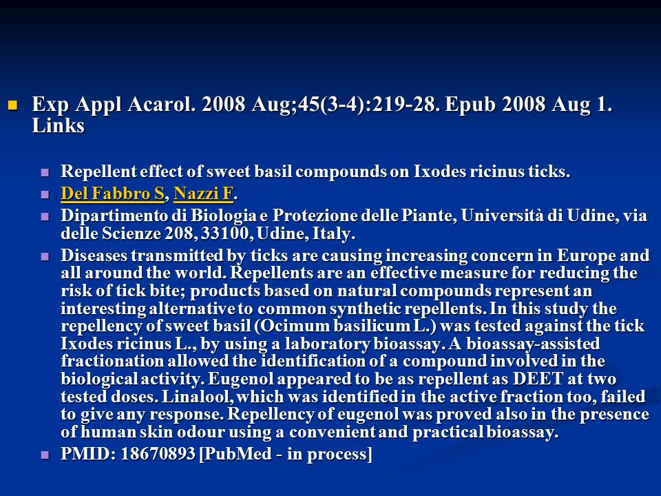 Exp Appl Acarol. 2008 Aug;45(3-4):219-28. Epub 2008 Aug 1. Links