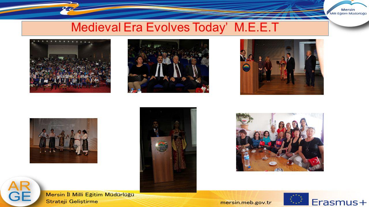 Medieval Era Evolves Today' M.E.E.T