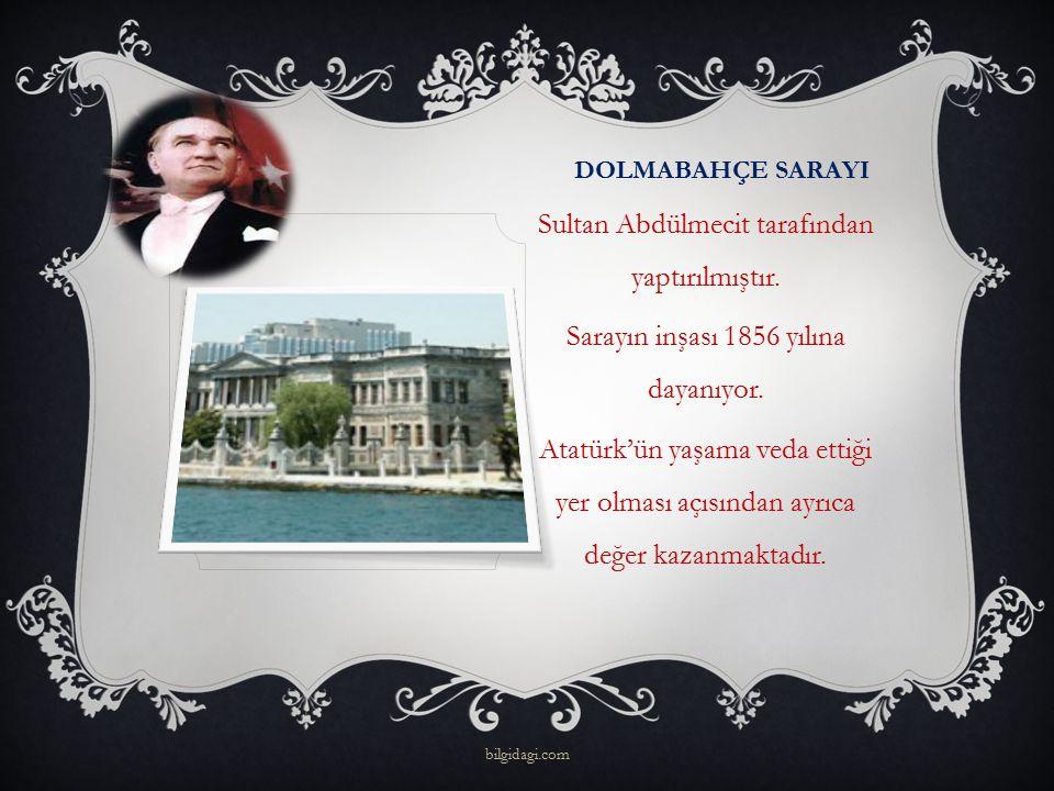 Sultan Abdülmecit tarafından yaptırılmıştır.