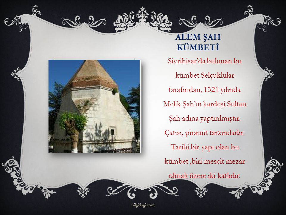 ALEM ŞAH KÜMBETİ