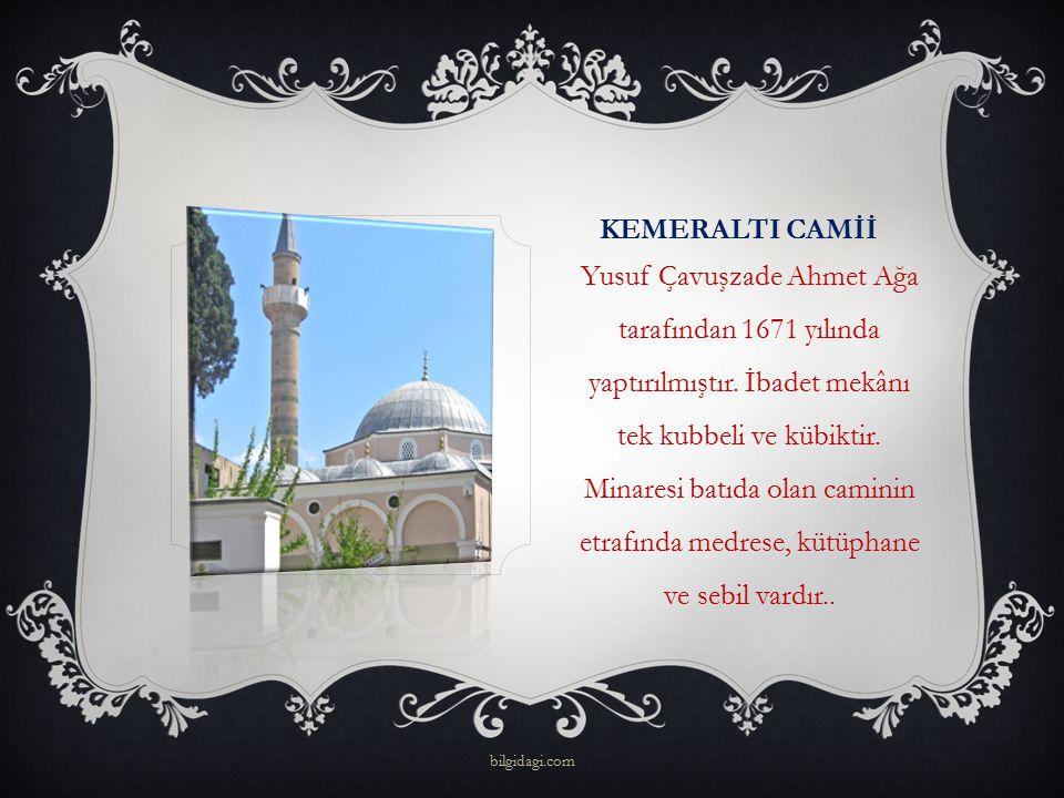 KEMERALTI CAMİİ