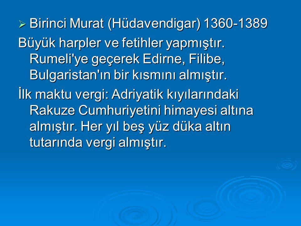 Birinci Murat (Hüdavendigar) 1360-1389