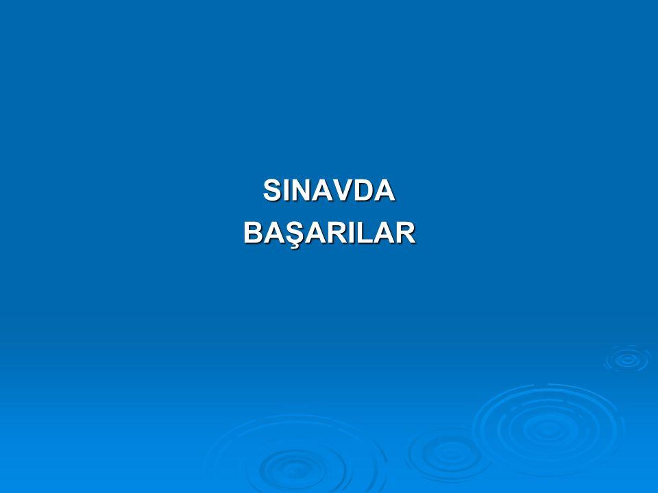 SINAVDA BAŞARILAR