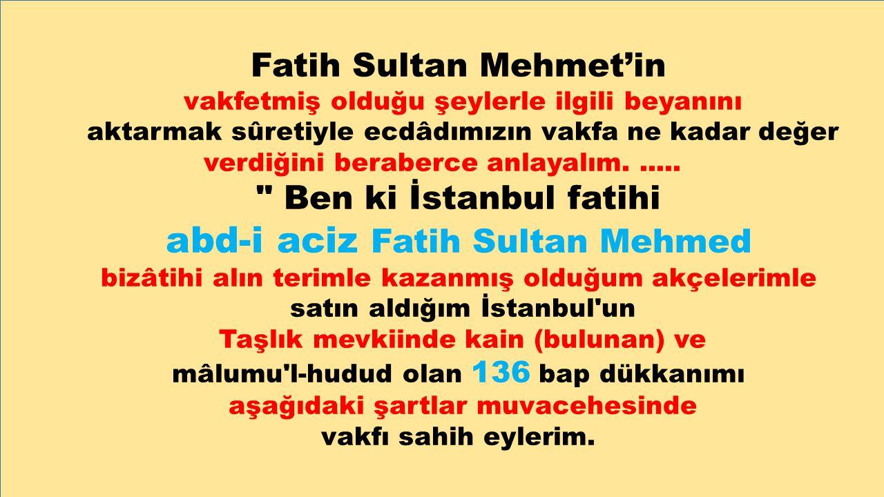 abd-i aciz Fatih Sultan Mehmed