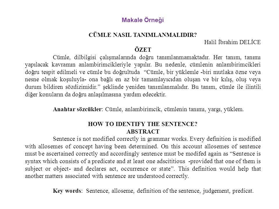 CÜMLE NASIL TANIMLANMALIDIR Halil İbrahim DELİCE ÖZET