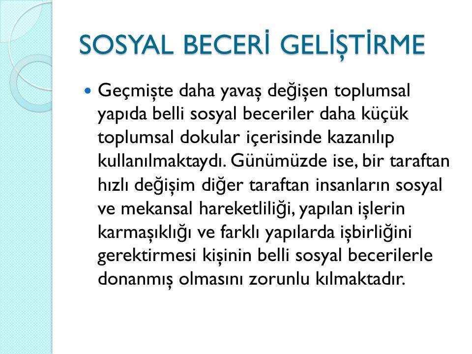 SOSYAL BECERİ GELİŞTİRME