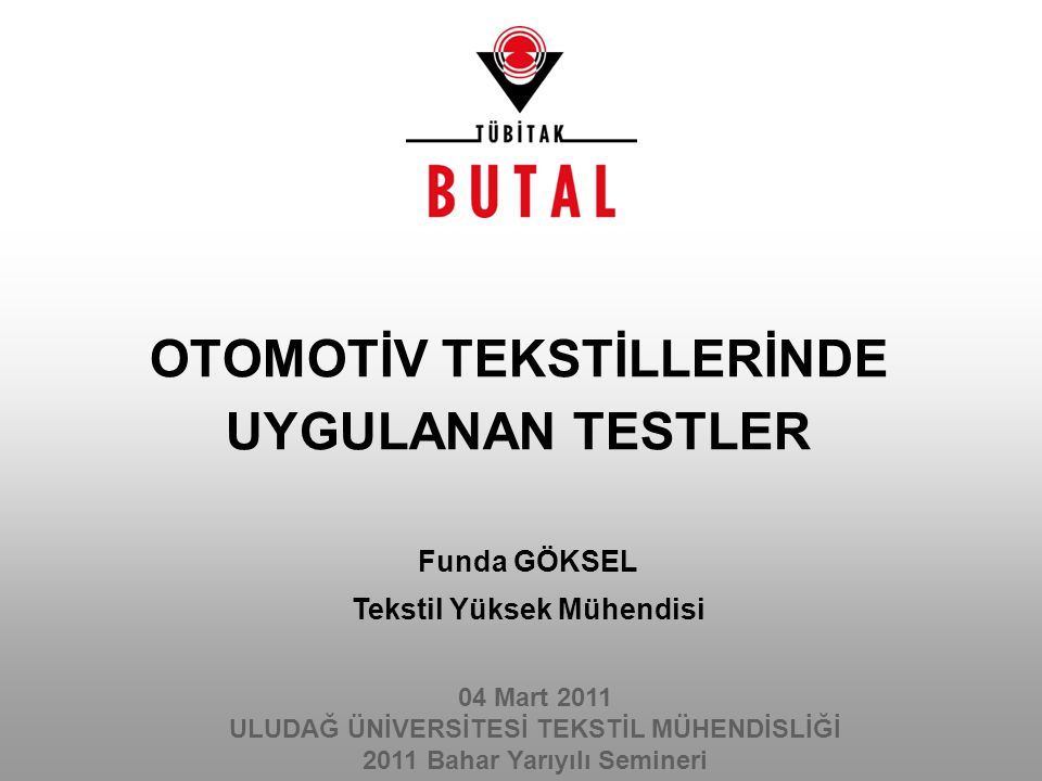 OTOMOTİV TEKSTİLLERİNDE UYGULANAN TESTLER