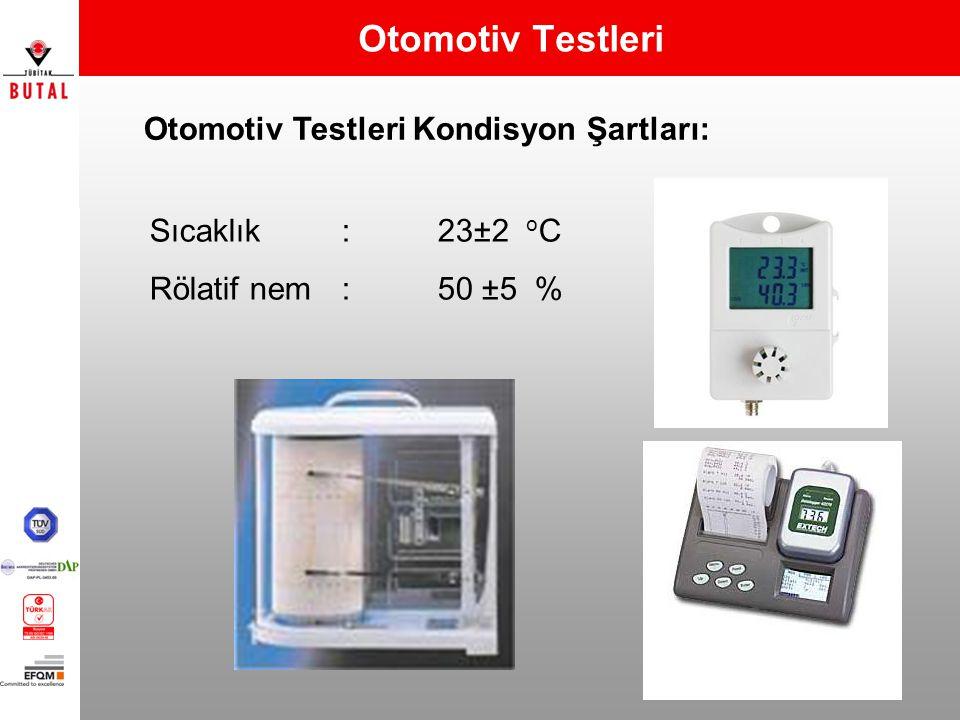 Otomotiv Testleri Otomotiv Testleri Kondisyon Şartları: