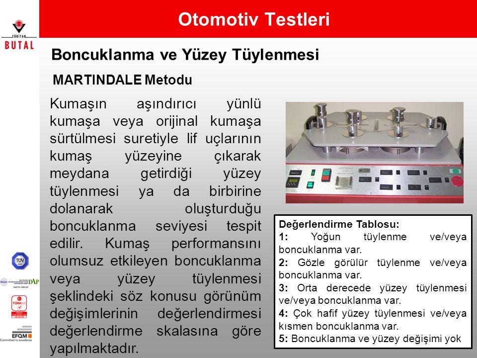 Otomotiv Testleri Boncuklanma ve Yüzey Tüylenmesi