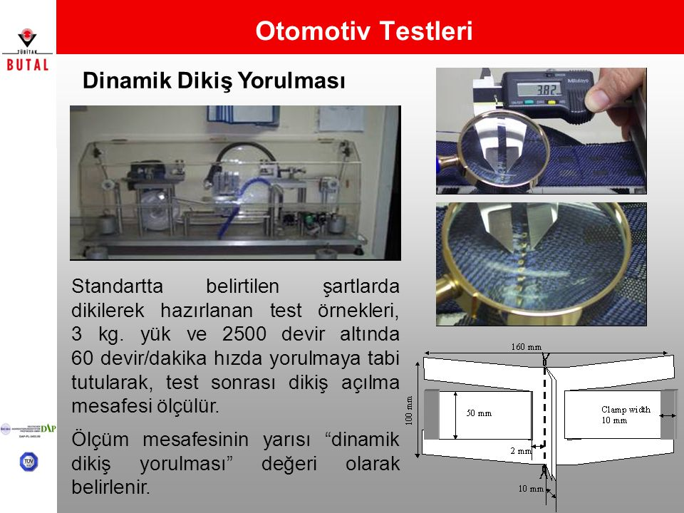 Otomotiv Testleri Dinamik Dikiş Yorulması