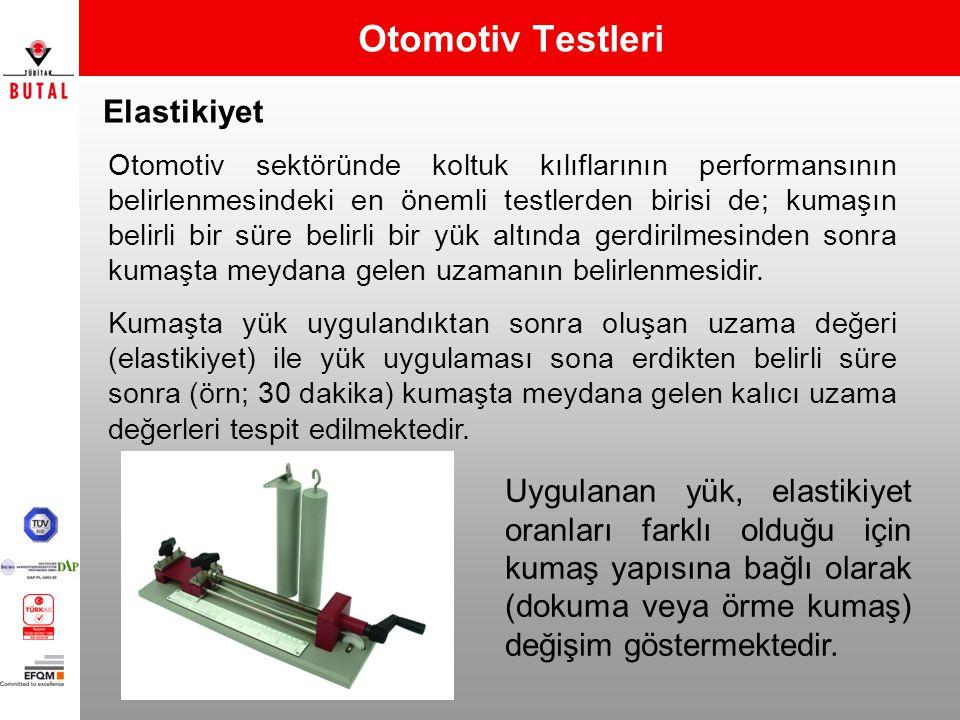 Otomotiv Testleri Elastikiyet