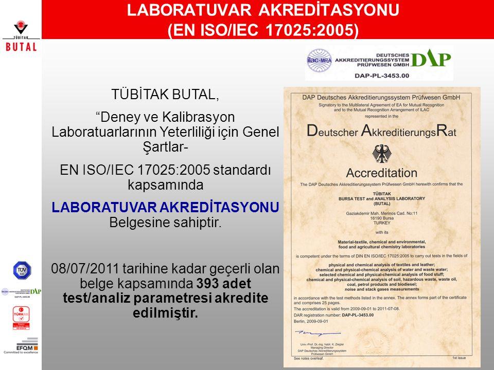 LABORATUVAR AKREDİTASYONU (EN ISO/IEC 17025:2005)