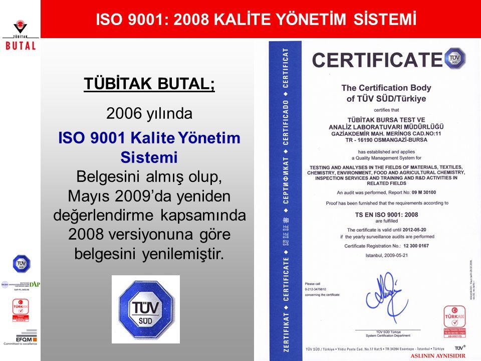 ISO 9001: 2008 KALİTE YÖNETİM SİSTEMİ