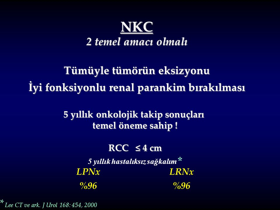NKC 2 temel amacı olmalı Tümüyle tümörün eksizyonu