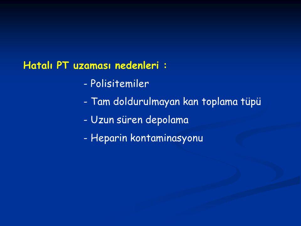 Hatalı PT uzaması nedenleri :