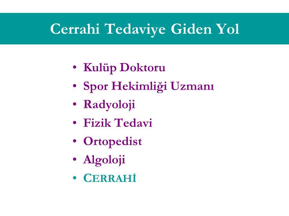 Cerrahi Tedaviye Giden Yol