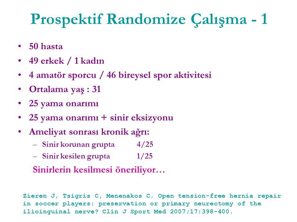 Prospektif Randomize Çalışma - 1