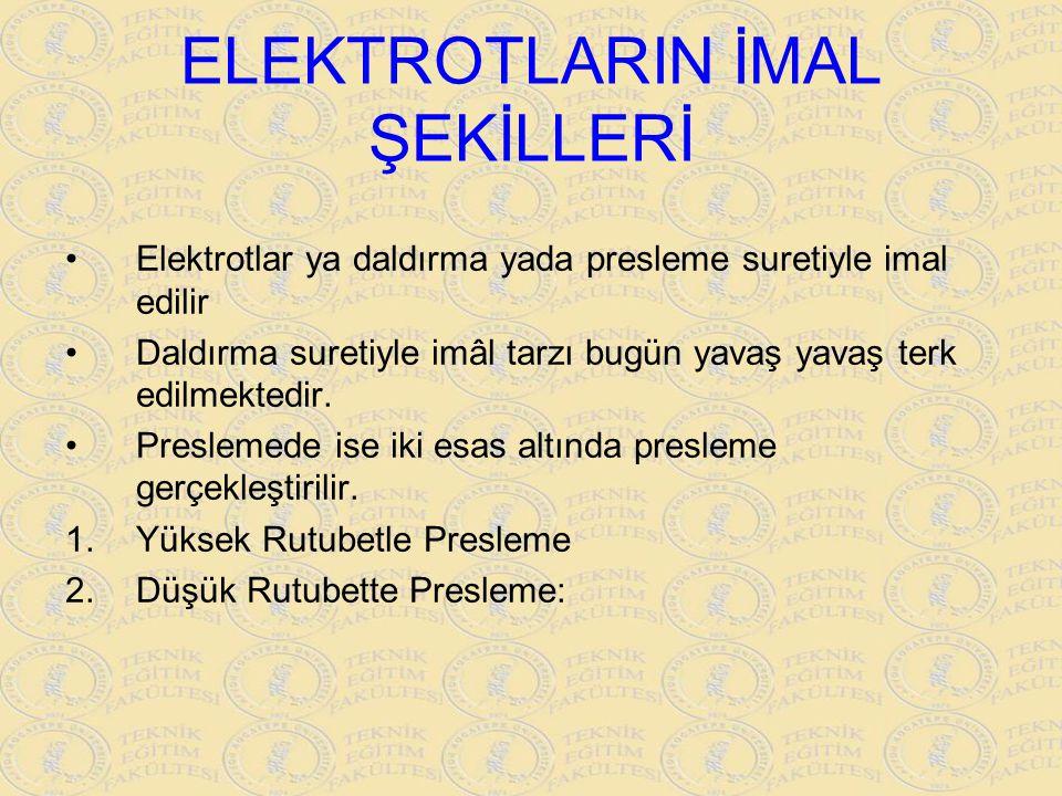 ELEKTROTLARIN İMAL ŞEKİLLERİ