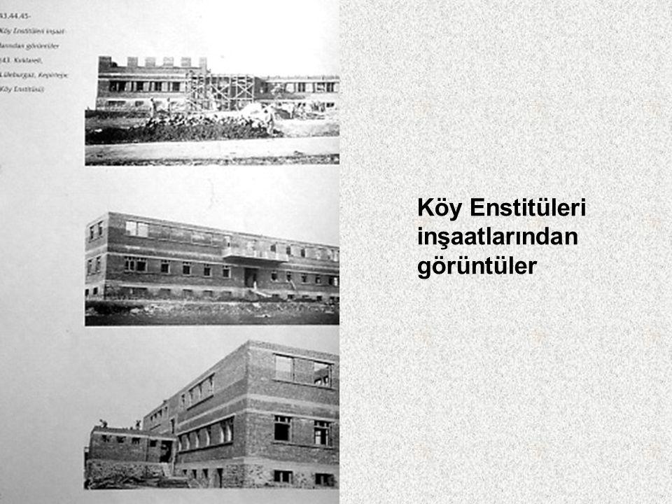 Köy Enstitüleri inşaatlarından görüntüler