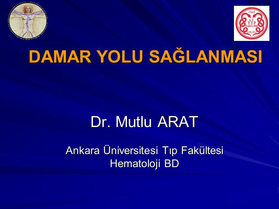Dr. Mutlu ARAT Ankara Üniversitesi Tıp Fakültesi Hematoloji BD