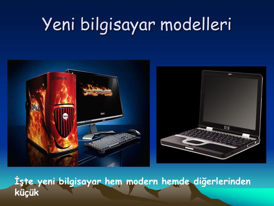 Yeni bilgisayar modelleri