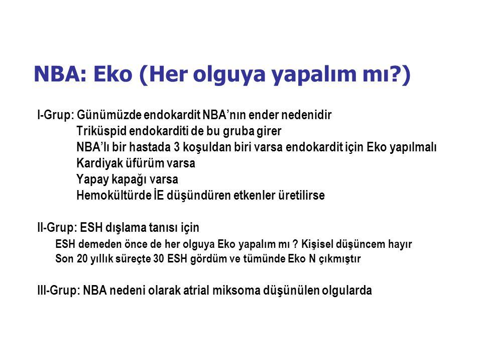 NBA: Eko (Her olguya yapalım mı )