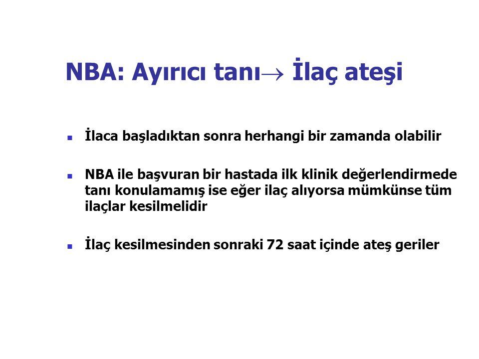 NBA: Ayırıcı tanı İlaç ateşi