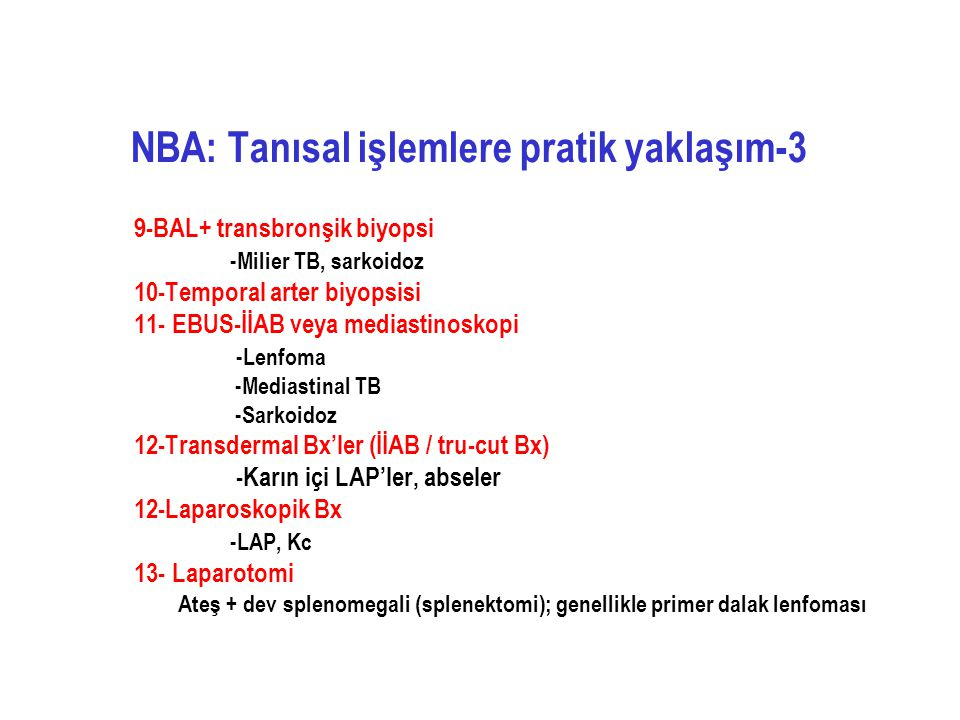 NBA: Tanısal işlemlere pratik yaklaşım-3