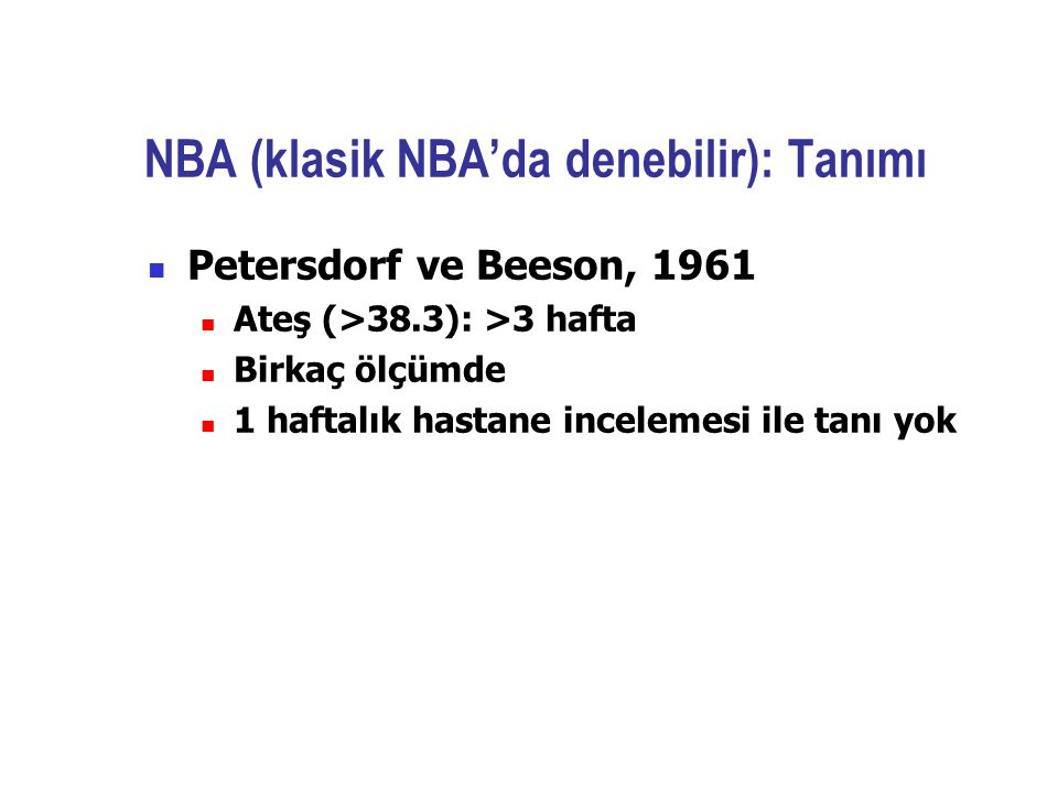 NBA (klasik NBA'da denebilir): Tanımı