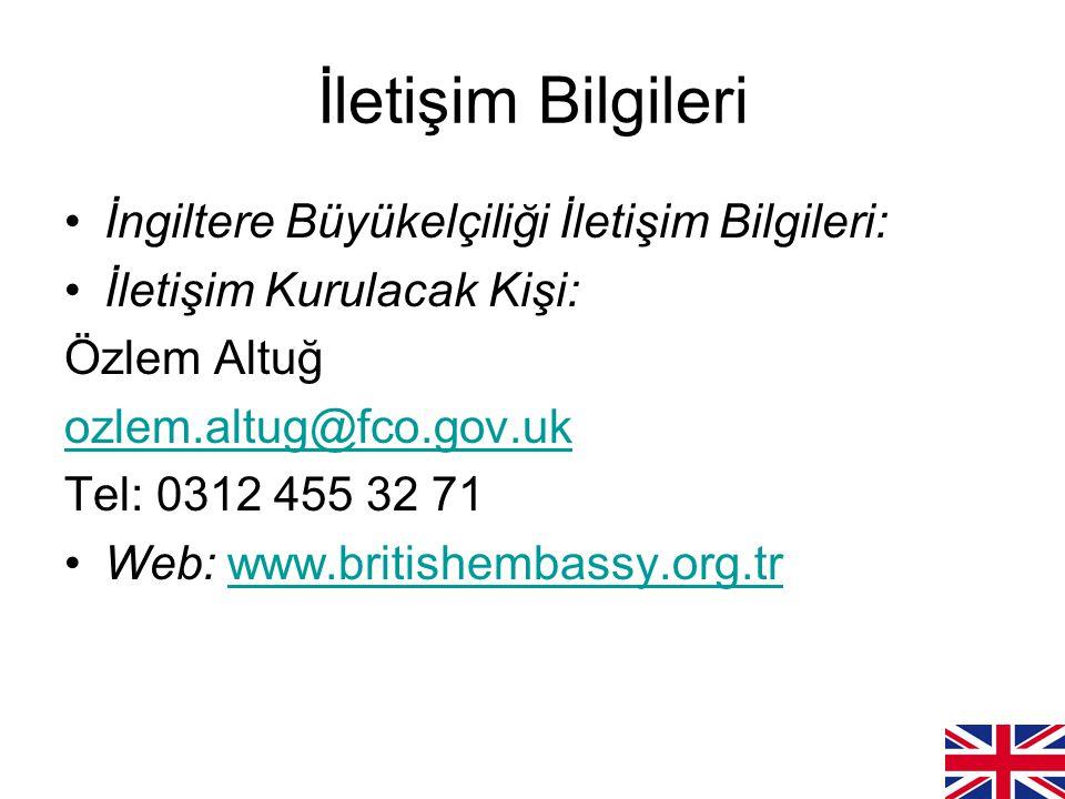 İletişim Bilgileri İngiltere Büyükelçiliği İletişim Bilgileri: