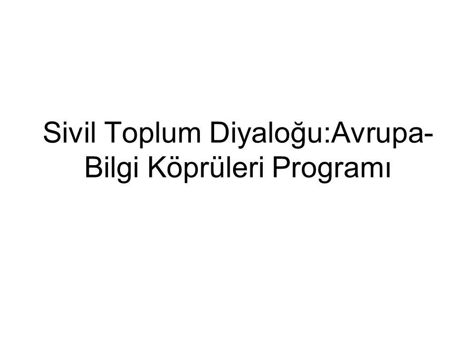 Sivil Toplum Diyaloğu:Avrupa-Bilgi Köprüleri Programı