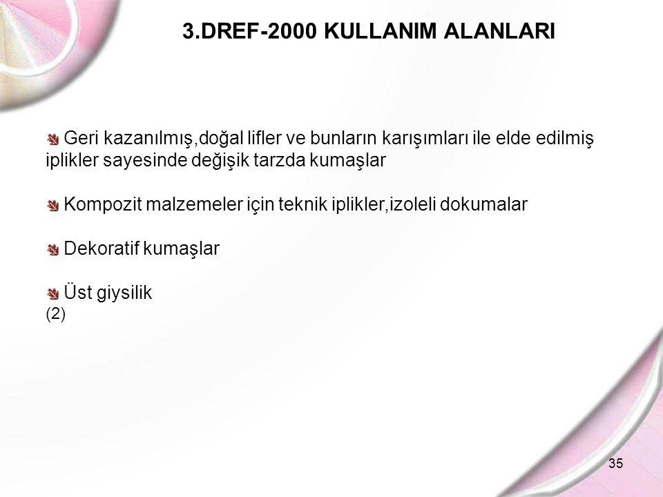 3.DREF-2000 KULLANIM ALANLARI