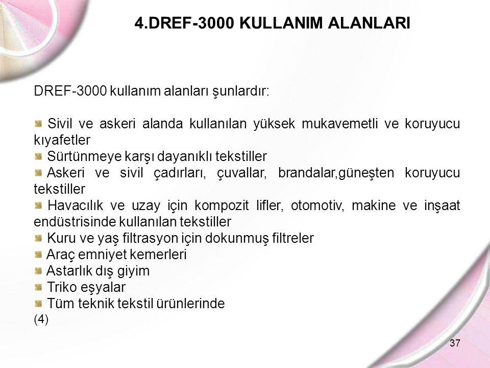 4.DREF-3000 KULLANIM ALANLARI