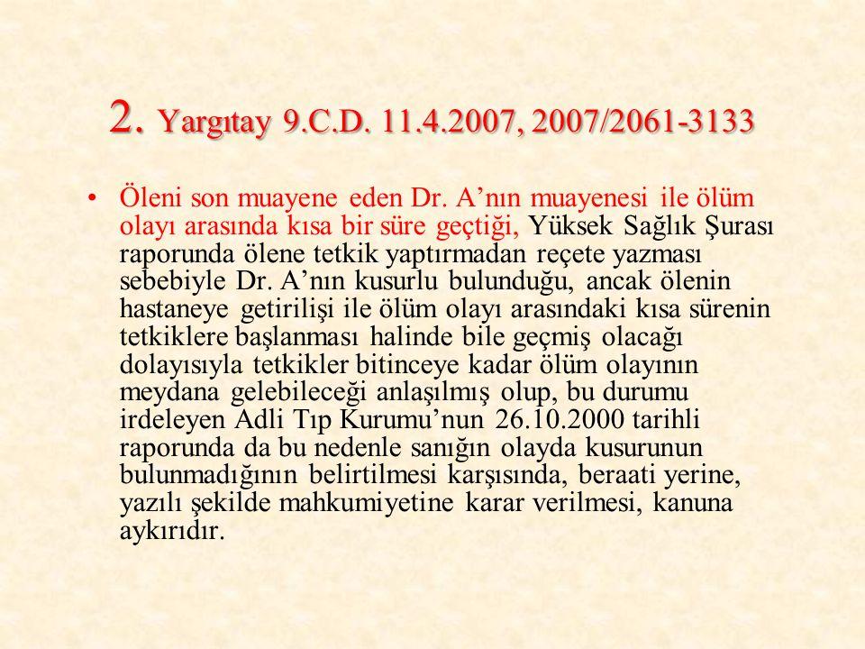 2. Yargıtay 9.C.D. 11.4.2007, 2007/2061-3133