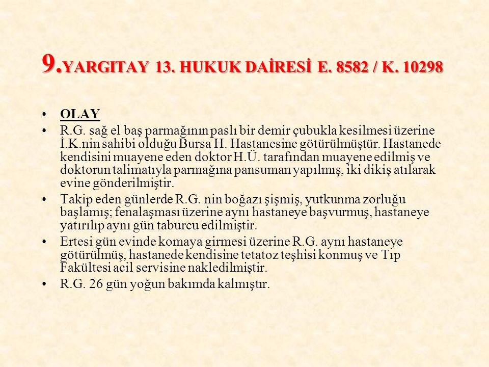 9.YARGITAY 13. HUKUK DAİRESİ E. 8582 / K. 10298