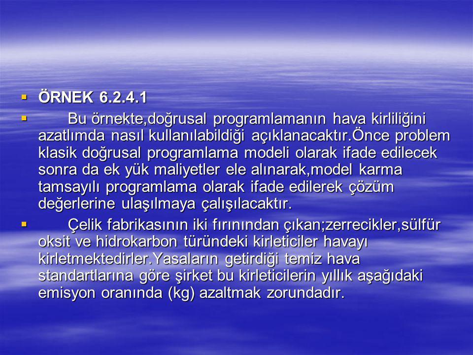 ÖRNEK 6.2.4.1