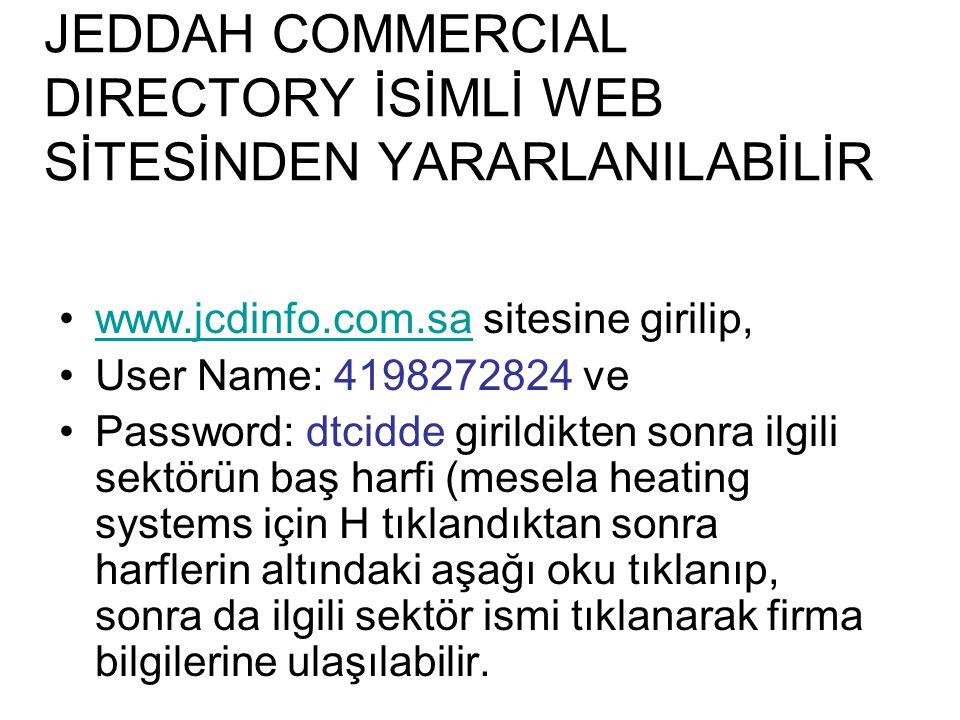 JEDDAH COMMERCIAL DIRECTORY İSİMLİ WEB SİTESİNDEN YARARLANILABİLİR
