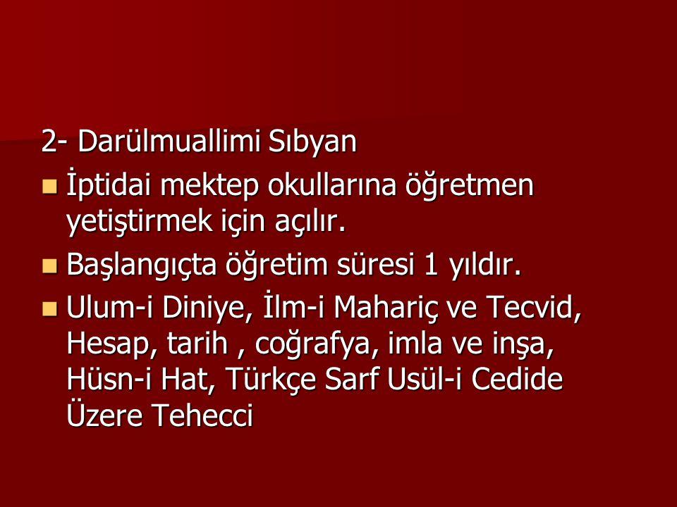 2- Darülmuallimi Sıbyan
