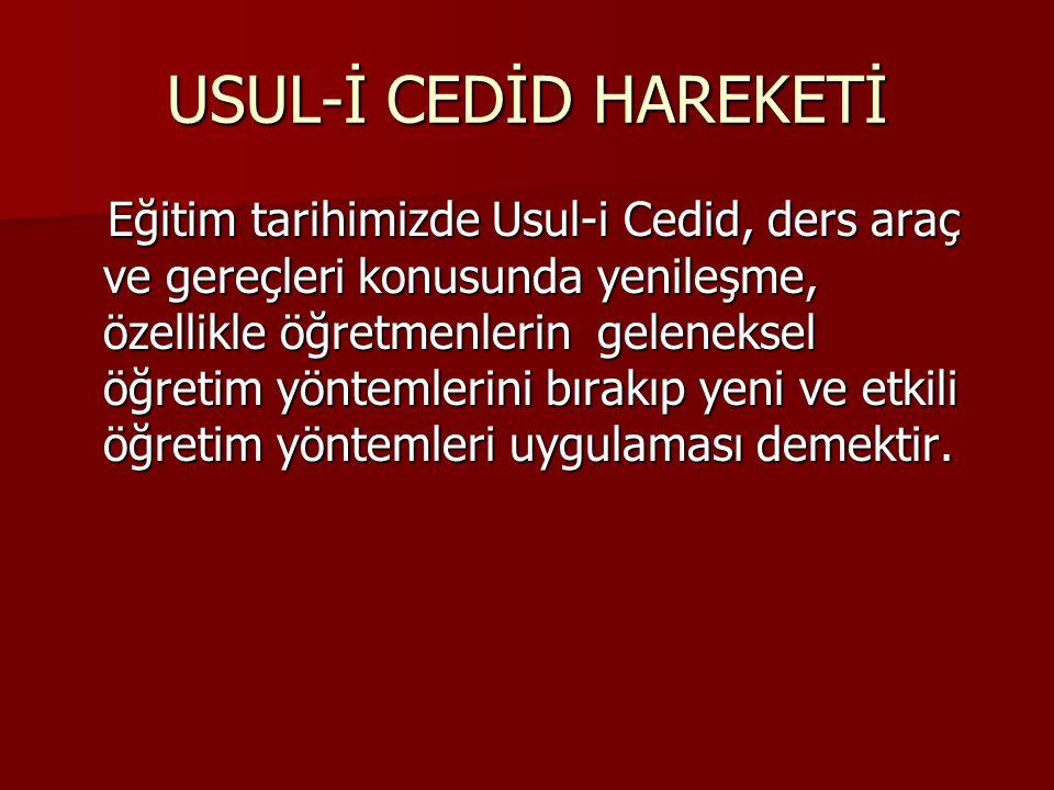 USUL-İ CEDİD HAREKETİ