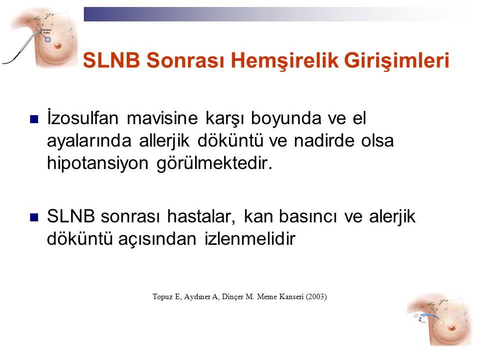 SLNB Sonrası Hemşirelik Girişimleri