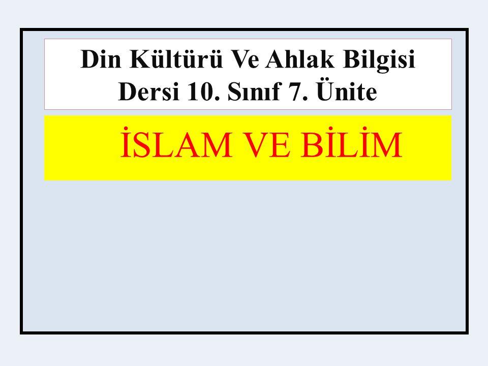 Din Kültürü Ve Ahlak Bilgisi Dersi 10. Sınıf 7. Ünite