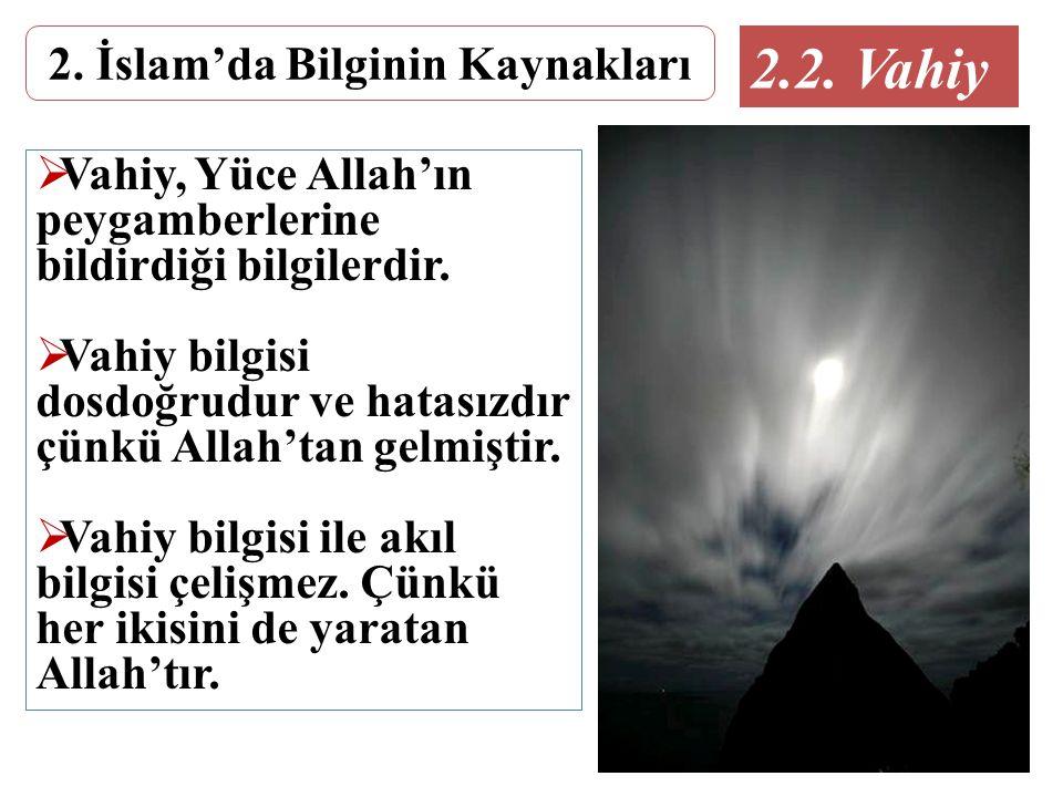2. İslam'da Bilginin Kaynakları